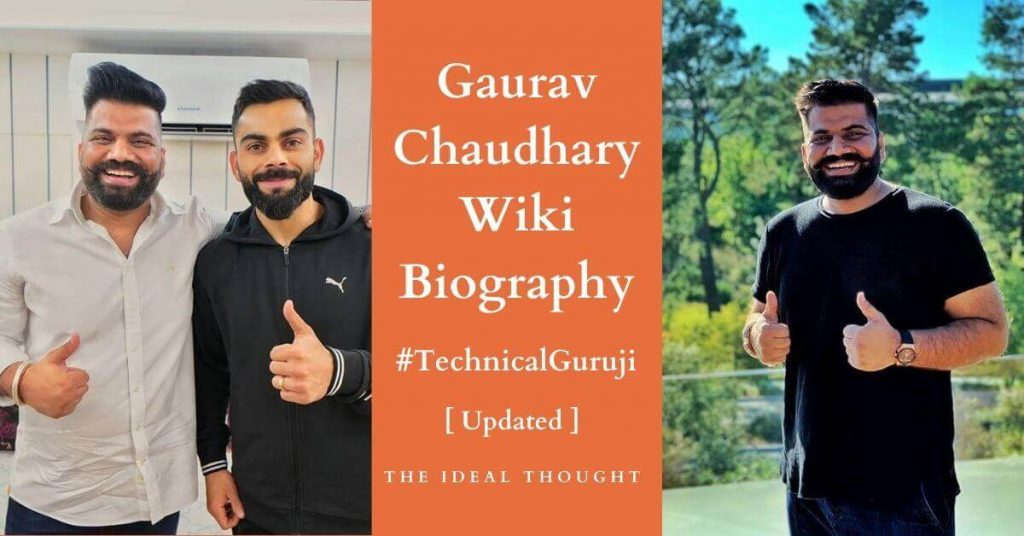Gaurav Chaudhary Wiki (Technical Guruji) Biography