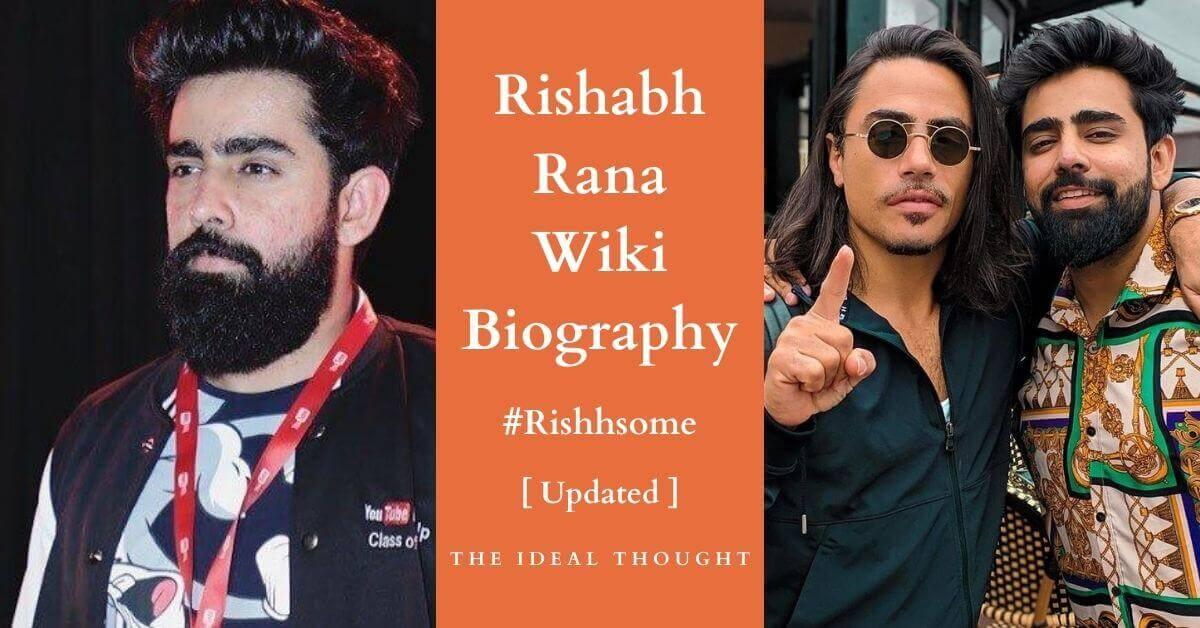 Rishabh Rana Biography (Rishhsome): 13+ Top Facts & Wiki !! 2020