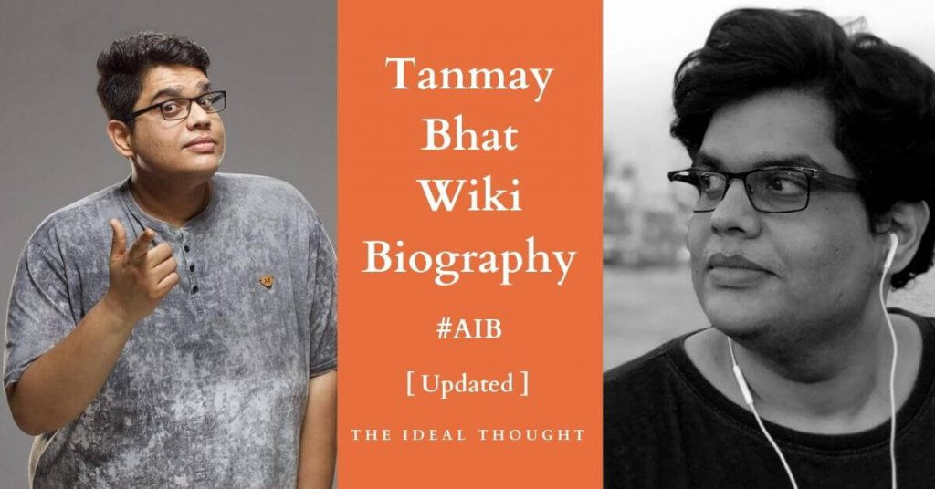 Tanmay Bhat AIB Wiki: Everyone Must Know About His Ultimate Biography