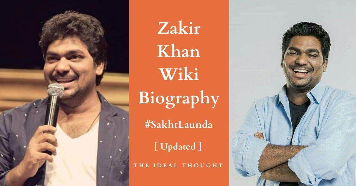 Zakir Khan (Sakht Launda) Wiki Biography