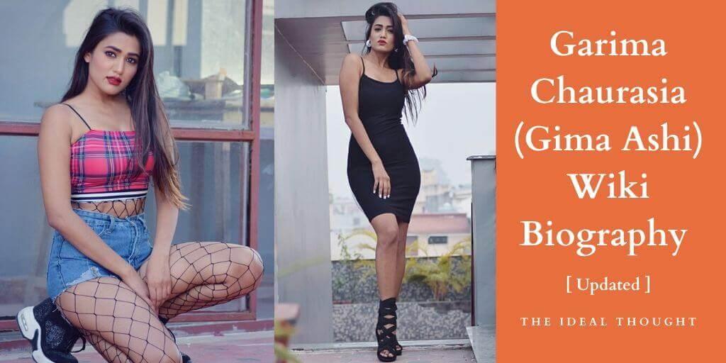 Garima Chaurasia Wiki (Gima Ashi) Biography
