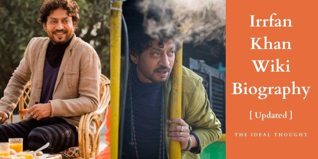 Irrfan Khan Wiki Biography: Actor, Family, Career & More | 2021;