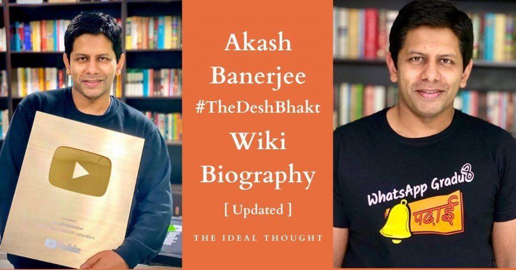 Akash Banerjee Wiki Biography
