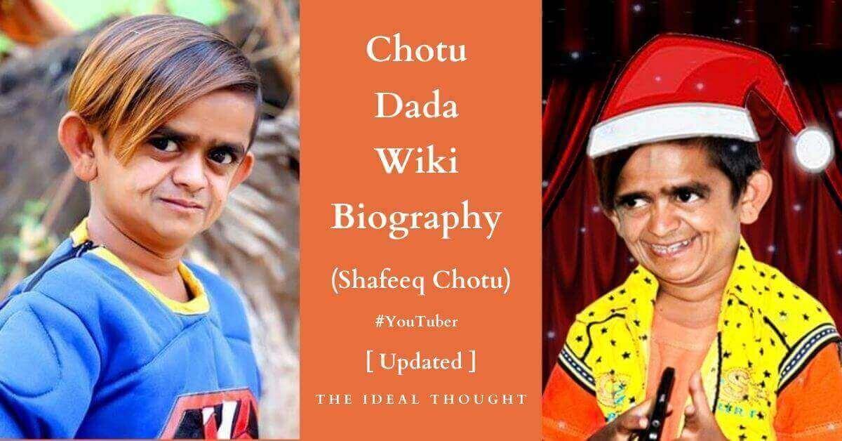 Chotu Dada Wiki Biography