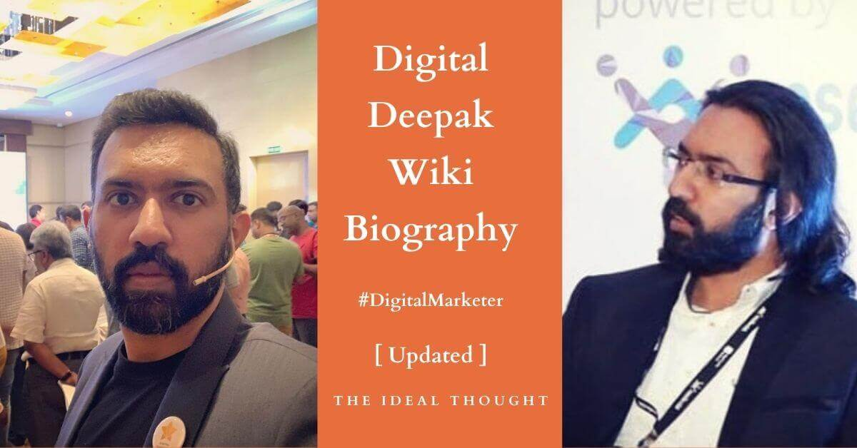 Digital Deepak Wiki Biography