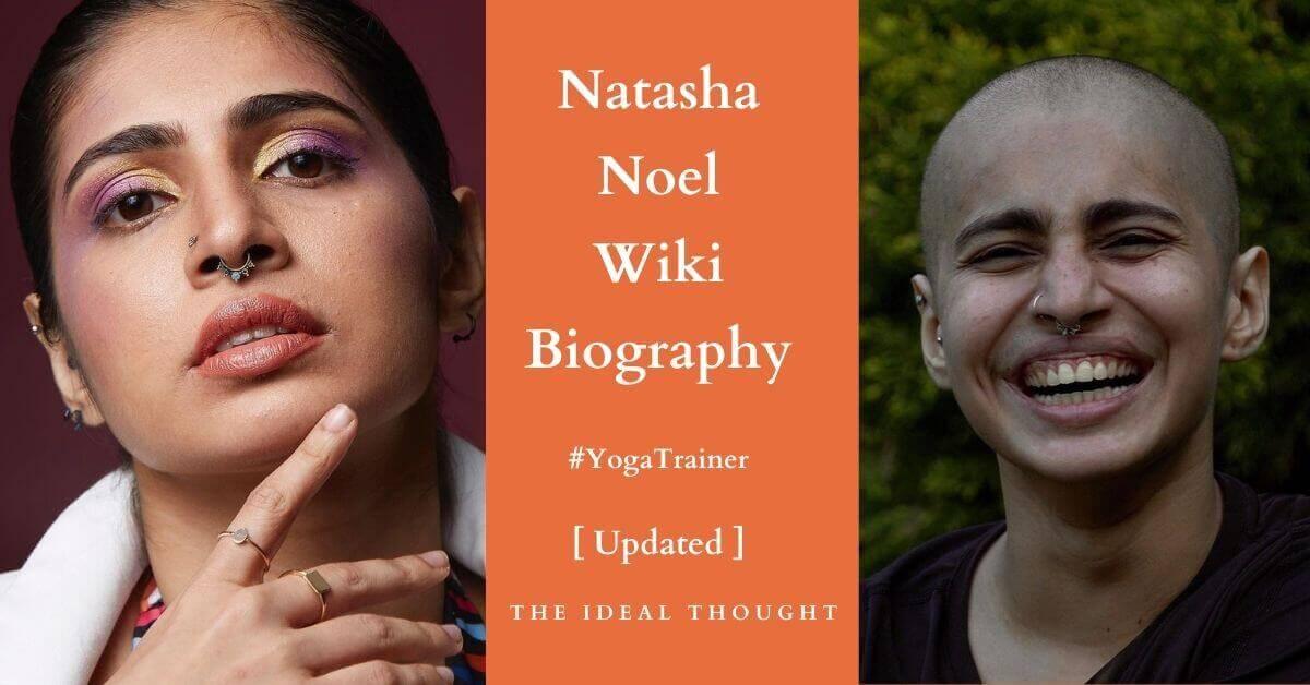 Natasha Noel Wiki Biography