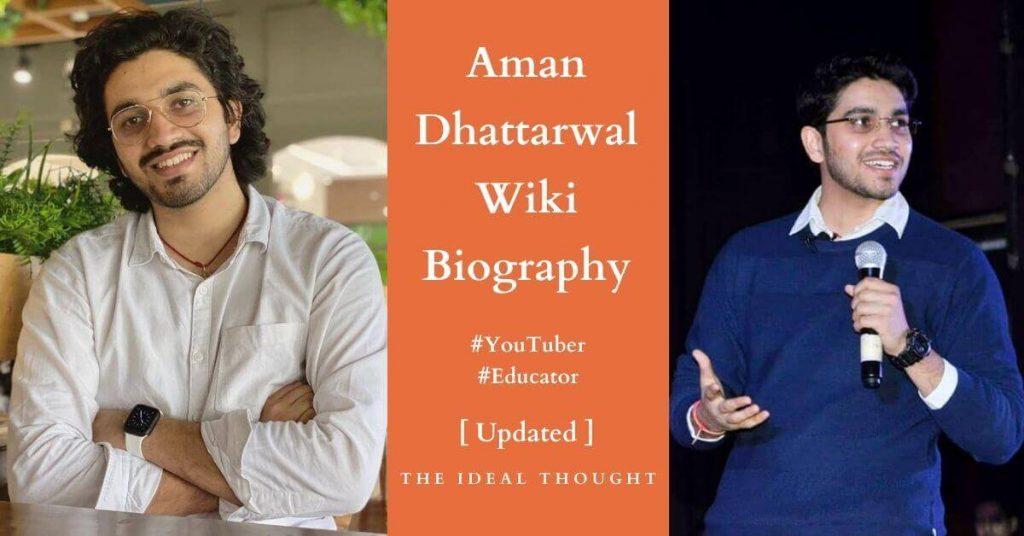 Aman Dhattarwal Wiki Biography