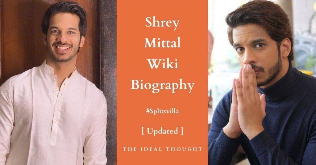 Shrey Mittal Wiki Biography Splitsvilla