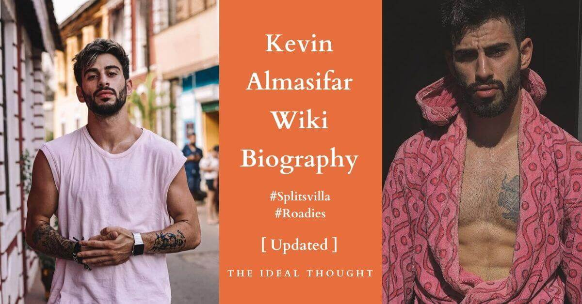 Kevin Almasifar Wiki Biography Splitsvilla
