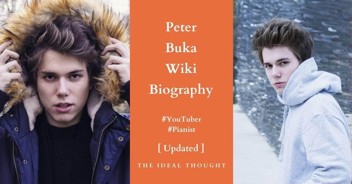 Peter Buka Wiki Biography YouTuber Pianist