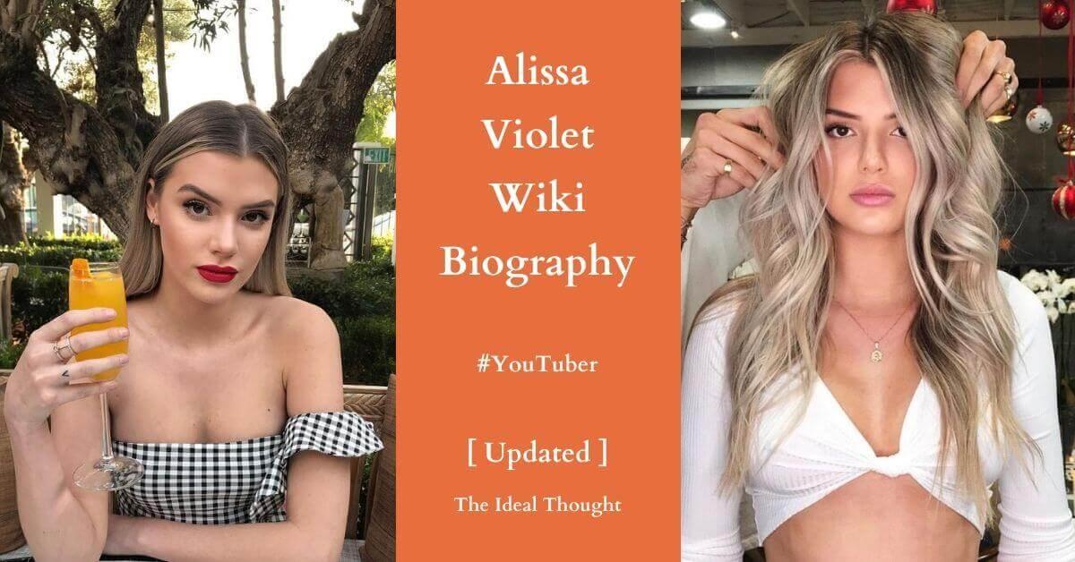 Alissa Violet Wiki Biography YouTuber