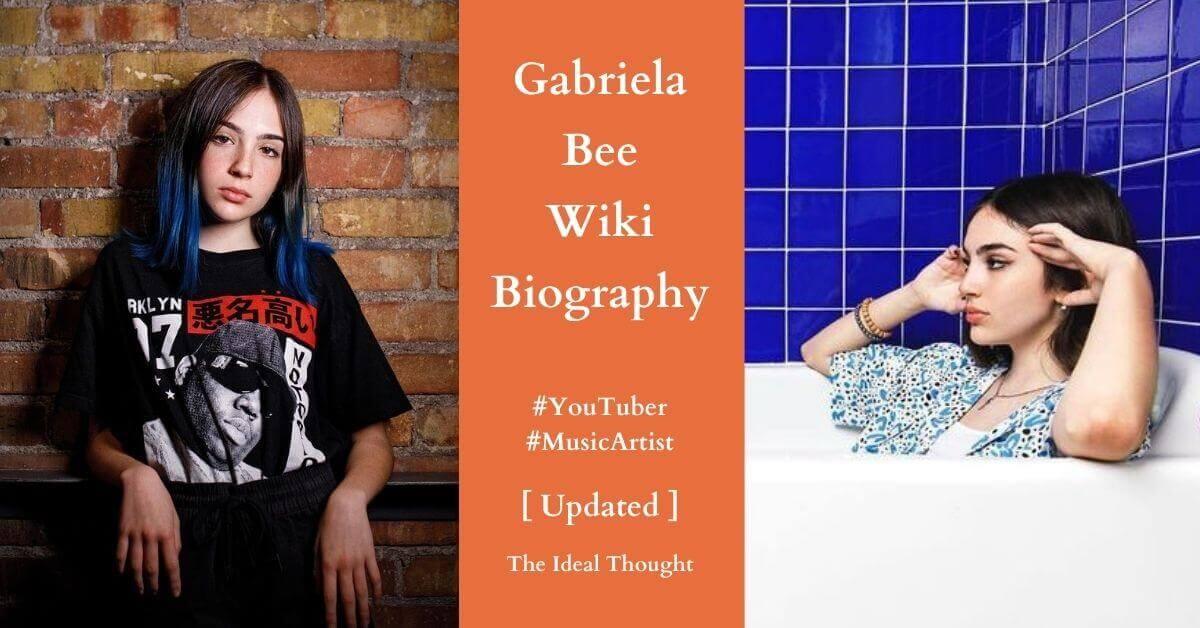 Gabriela Bee Wiki Biography YouTuber