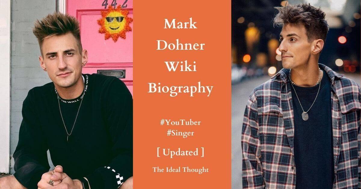 Mark Dohner Wiki Biography YouTuber Singer